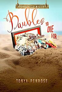 Baubles to Die For (A Shell Isle Mystery Book 1)