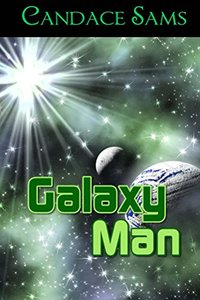 Galaxy Man: A Campy Space Opera