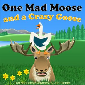 One Mad Moose and a Crazy Goose