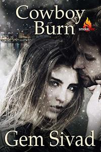 Cowboy Burn (Smoke, Inc. )