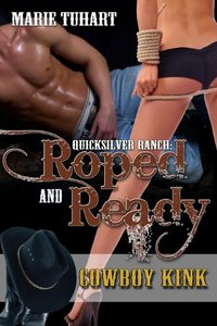 Quick Silver Ranch: Roped & Ready - Published on Feb, 2011
