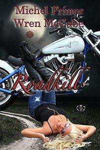 Roadkill (Steel MC Montana Charter Book 1)