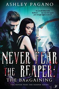 Never Fear the Reaper: The Bargaining