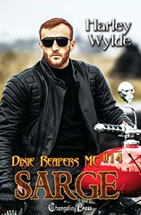 Sarge (Dixie Reapers MC 14): Bad Boys - Published on Apr, 2020