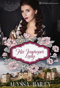 His Improper Lady (Chase Abbey Book 4) - Published on Mar, 2017