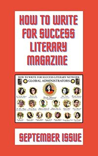 How to Write For Success Literary Magazine: Second Issue