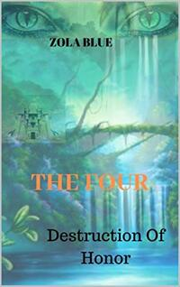 The Four: Destruction of Honor (The Mejuarian Book 1)