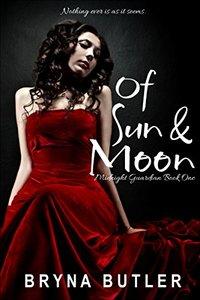 Of Sun & Moon (Midnight Guardian Series Book 1)
