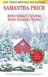 Amish Christmas Special: 2 Books in 1: Amish Widow's Christmas: Amish Christmas Mystery