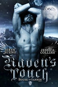 Raven's Touch (House of Tannin Book 1)