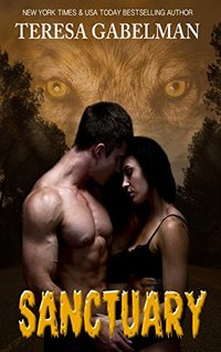 Sanctuary (Stone's Wolf Sanctuary) Book #1