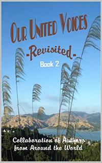 Our United Voices: -Revisited- Book 2 - Published on Nov, 2019