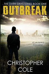 Outbreak (The Dark Days Series Book 1)