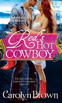 Red's Hot Cowboy (Spikes & Spurs Book 2)