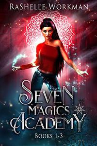 Seven Magics Academy Books 1-3: Blood and Snow, Fate and Magic, & Queen of the Vampires: A Snow White Vampire Reimagining (Seven Magics Academy World Book 1)