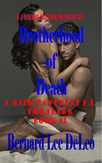 Rick Cantelli, P.I. (Book 12): Brotherhood of Death (Rick Cantelli P.I. Detectives)