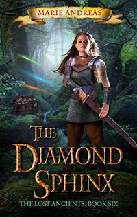 The Diamond Sphinx (The Lost Ancients Book 6)