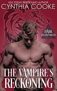 The Vampire's Reckoning (Dark Enchantments) - Published on Jun, 2018