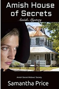 Amish House of Secrets: Amish Mystery (Amish Secret Widows' Society Book 5)