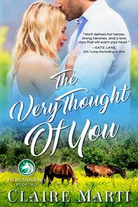 The Very Thought of You (Pacific Vista Ranch Book 2) - Published on Oct, 2019