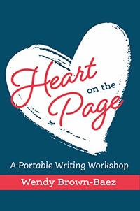 Heart on the Page: A Portable Writing Workshop