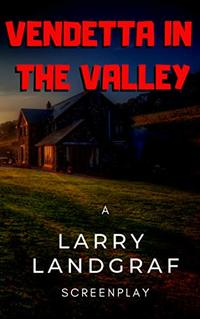 Vendetta In The Valley - Published on Feb, 2019