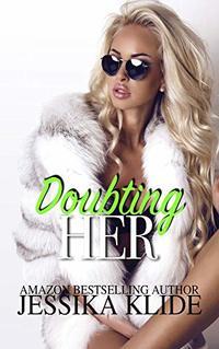 Doubting Her (Siri's Heart Book 8)