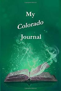 My Colorado Journal (Pambling Roads)