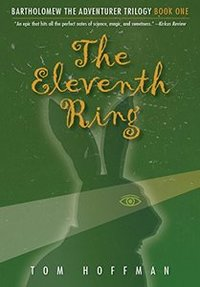 The Eleventh Ring (Bartholomew the Adventurer Trilogy Book 1)