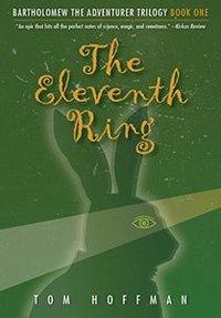 The Eleventh Ring (Bartholomew the Adventurer Trilogy Book 1) - Published on Jun, 2014