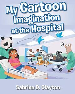 My Cartoon Imagination at the Hospital - Published on Sep, 2019