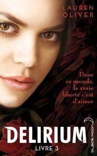 Delirium 3 (French Edition)