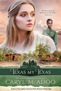 Texas My Texas (Cross Timbers Romance Family Saga Book 2)