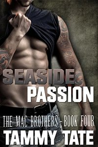 Seaside Passion (The Mac Brothers Book 4)