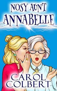 Nosy Aunt Annabelle