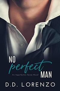 No PERFECT Man (The IMPERFECTION Series)
