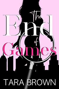 The End of Games: The Single Lady Spy 2 (The Single Lady Spy Series)