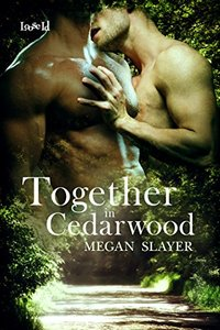 Together in Cedarwood (Single Father Society Book 4)