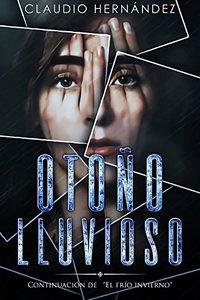 Otoño lluvioso: (Rainy Fall) (Spanish Edition)