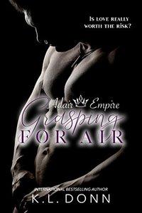 Grasping For Air (Adair Empire Book 6)