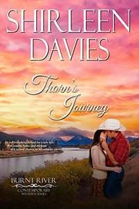 Thorn's Journey (Burnt River Contemporary Western Romance Book 2) - Published on Jun, 2017
