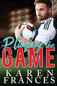 Playing the Game (A Beautiful Game Book 1) - Published on Jan, 2017