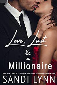 Love, Lust & A Millionaire (Wyatt Brothers, Book 1)