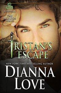 Tristan's Escape: A Belador Novella (book 6.5) (Beladors)