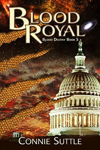 Blood Royal: Blood Destiny, Book 5 - Published on Nov, 2011