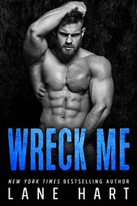 Wreck Me: An Older Man/Younger Woman Standalone Romance