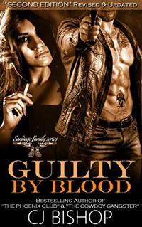 Guilty by Blood: Santiago Family series (2nd Edition - Revised & Updated)