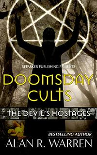 Doomsday Cults: The Devil's Hostages