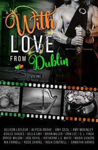 With Love From Dublin: Volume 3 (Voyages of the Heart) - Published on Sep, 2019