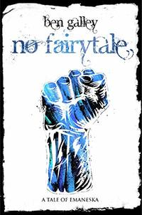 No Fairytale: A Tale of Emaneska (The Emaneska Series Book 5)